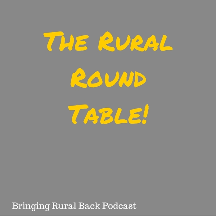 The Rural Round Table!