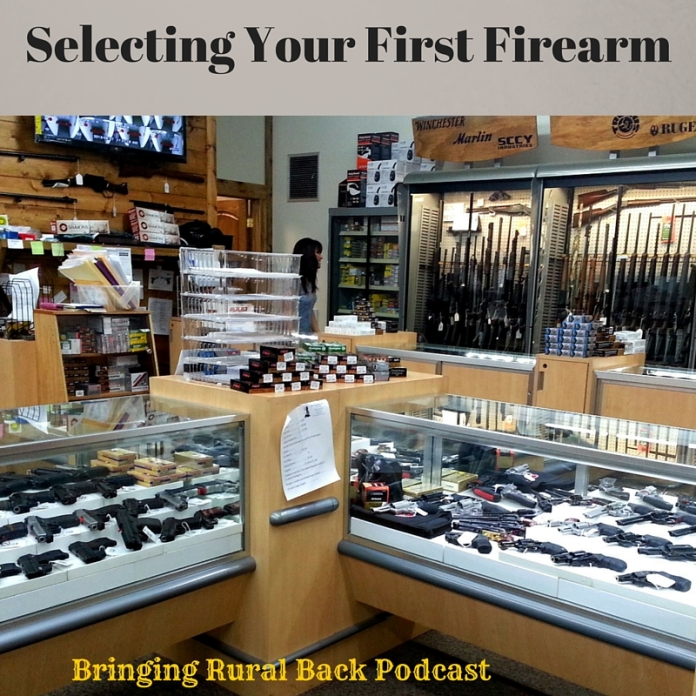 Selecting Your First Firearm