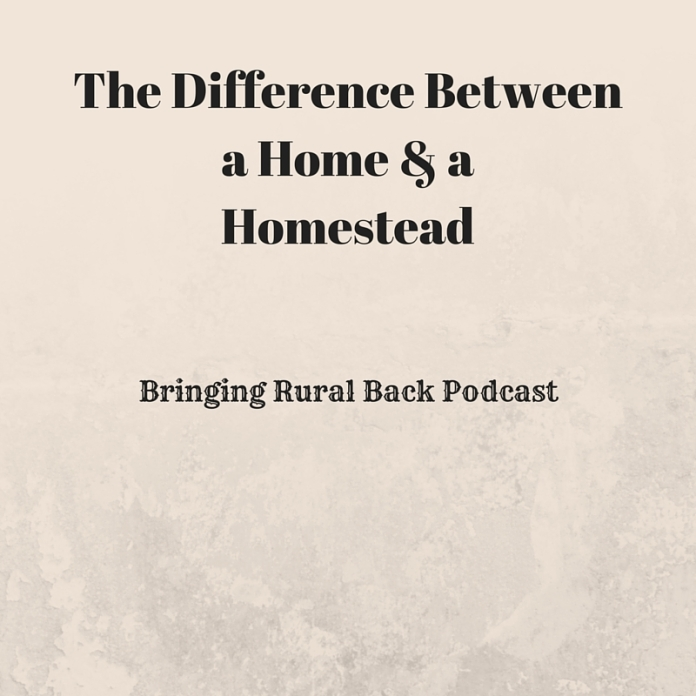 The Difference Betweena Home & aHomestead(1)
